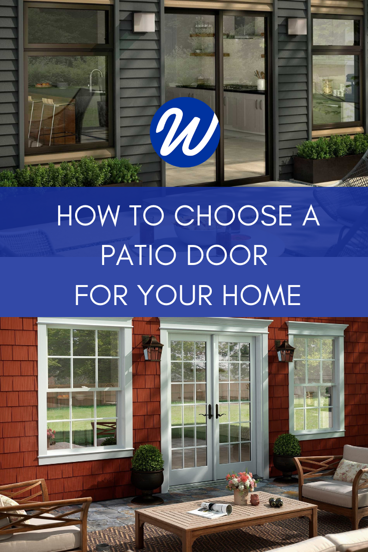 Patio Doors: How to Choose the Best Style for Your Home | Window World