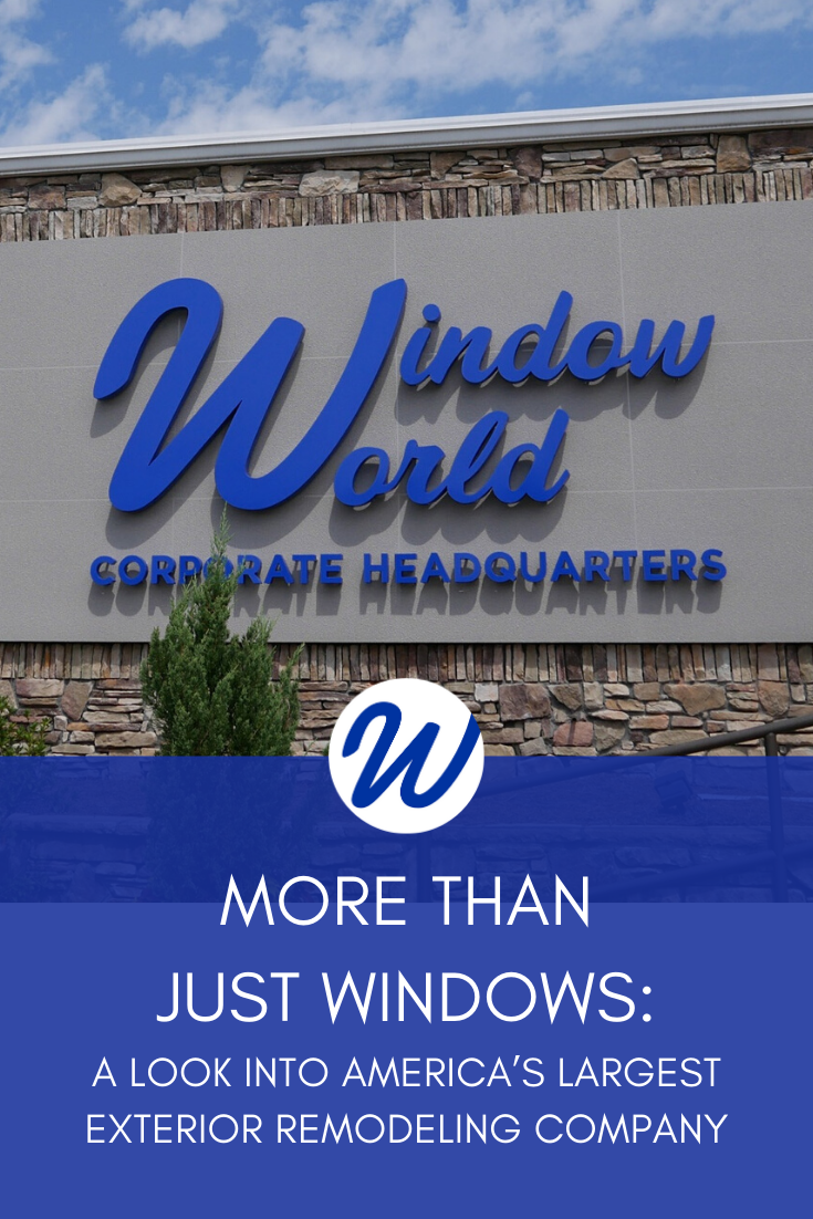 More Than Just Windows: A Look Into America's Largest Exterior Remodeling Company | Window World