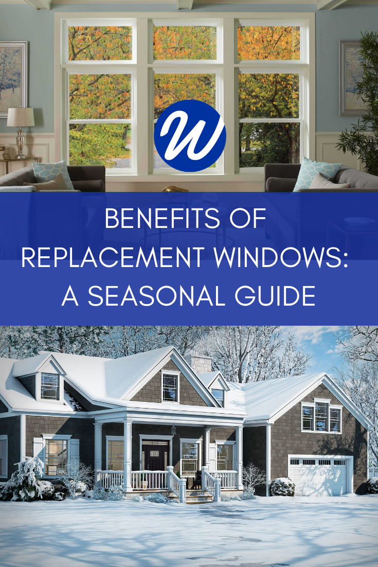 A Seasonal Guide to Replacing Your Windows | Window World